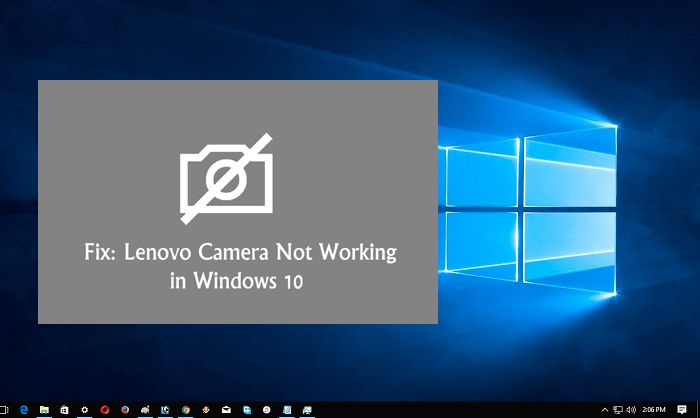 Lenovo Camera Not Working in Windows 10