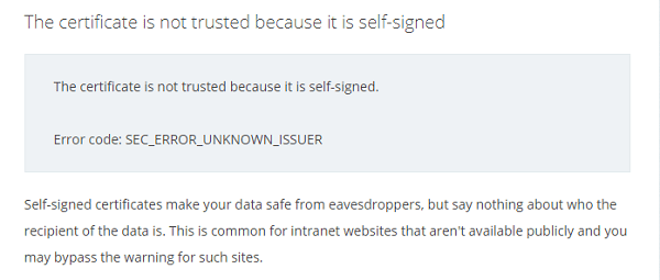 The certificate is not trusted because it is self-signed