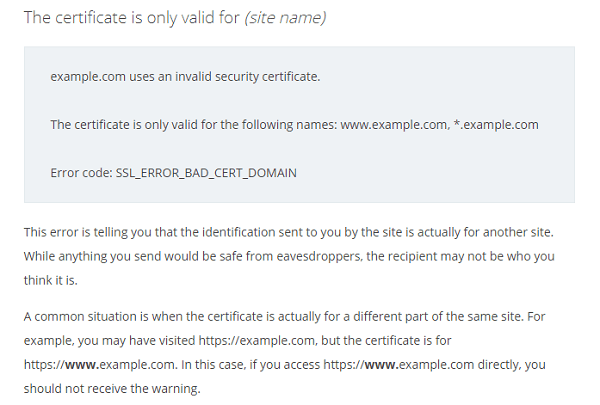 The certificate is only valid for (site name)
