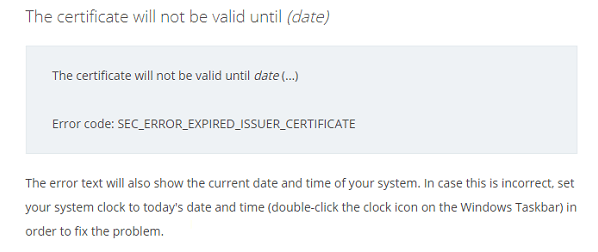 The certificate will not be valid until (date)