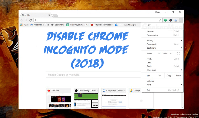 How to Disable Incognito Mode of Chrome in Windows 10