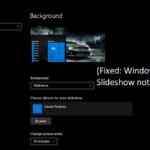 Fix: Windows 10 Slideshow Not Working