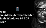 How to Make Adobe Acrobat Default Windows 10 PDF Viewer