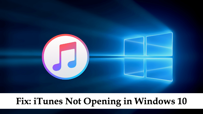 itunes not opening in windows 10