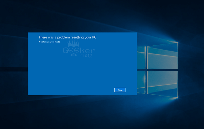 Windows 10: There was a Problem Resetting your PC