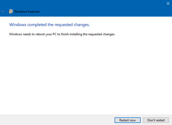 reboot to enable windows feature in windows 10