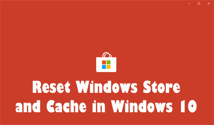 how to reset windows store cache in windows 10