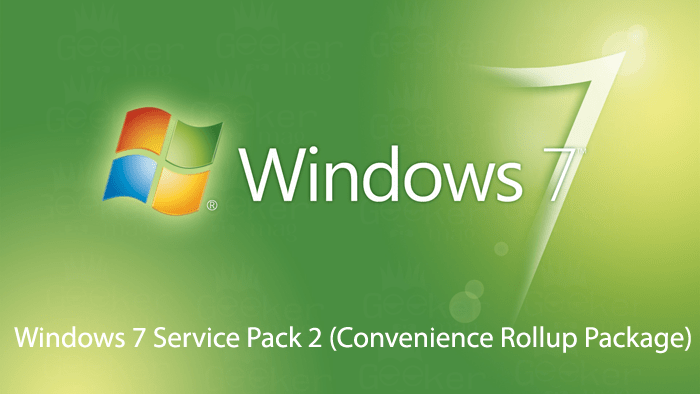 Download Windows 7 Service Pack 2 (64-bit & 32-bit)