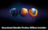 Download Mozilla Firefox Offline Installer 64 bit
