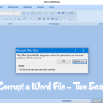 How to Corrupt a Word File – Two Secret Ways