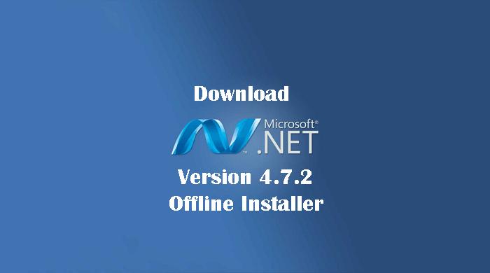 Download .Net Framework 4.7.2 Offline Installer
