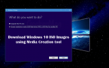 How to Download Windows 10 ISO Images using Media Creation Tool