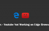 youtube not working in edge