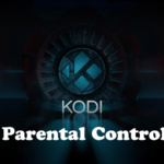 How to Enable Parental Controls on Kodi