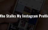 How to See Who Stalks My Instagram Profile