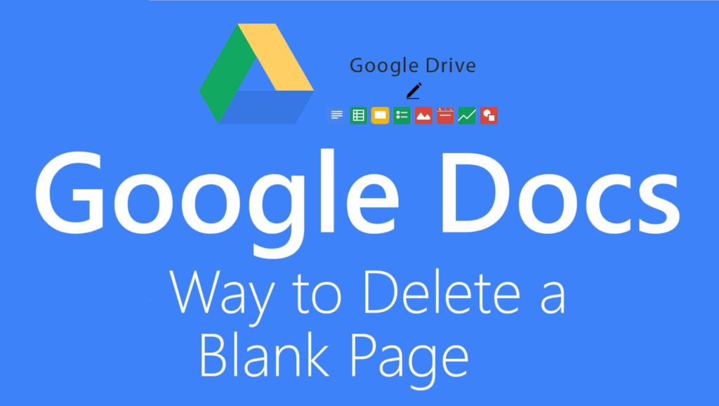 How to Delete a Page in Google Docs - Possible Ways