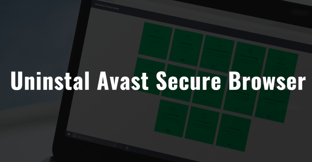 how to uninstall avast completely from windows 10