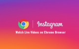 How to Watch Instagram Live Videos in Chrome Browser