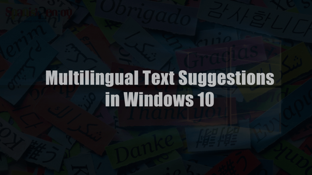 How to Set Up Multilingual Text Prediction in Windows 10