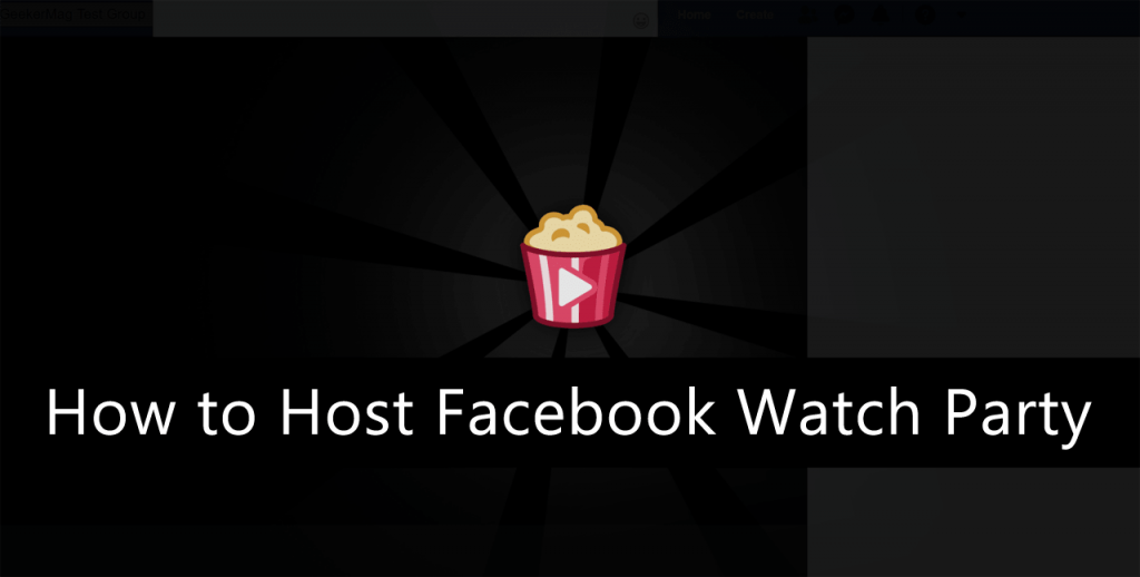 how to host watch party on facebook for web and mobile