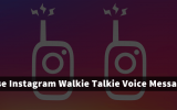 how to use instagram walkie talkie voice message feature
