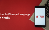 how to change language in netflix - 2019