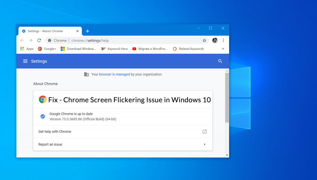 Fix - Chrome 73 Screen Flickering Issue in Windows 10