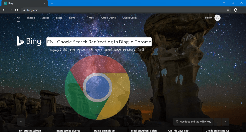 Fix - Google Search Redirecting to Bing in Chrome