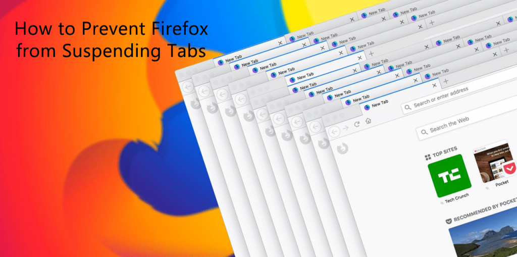 How to Prevent Firefox from Suspending Tabs