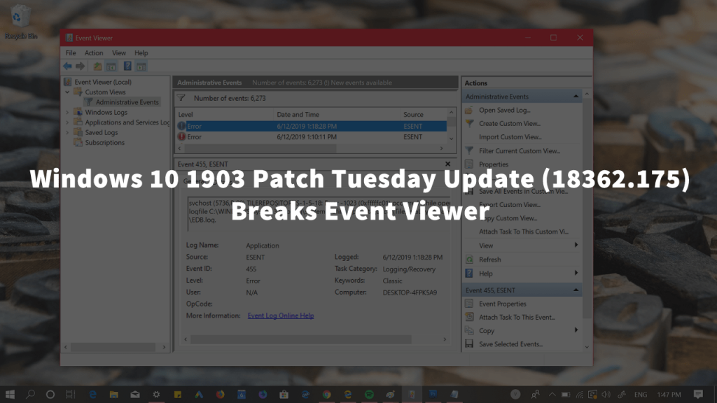 Fix - Windows 10 1903 Cumulative Update (KB4503293) & (KB4503327) Breaks Event Viewer Custom Views