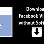 How to Download Videos from Facebook without software