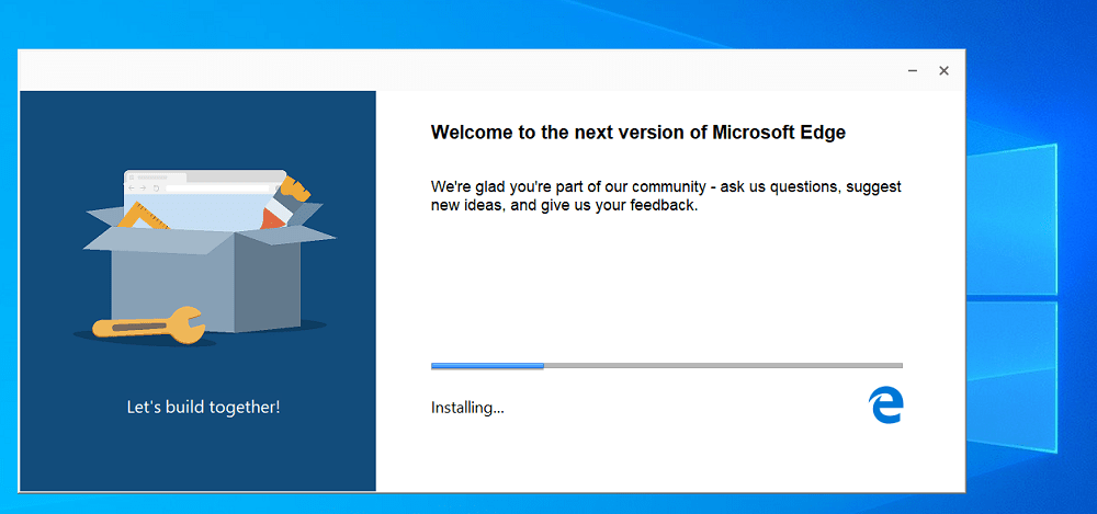 Welcome to the next version of Microsoft Edge