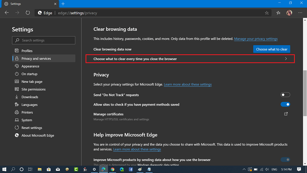 Choose what to clear every time you close the browser in microsoft edge