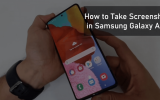 How to Take Screenshot in Samsung Galaxy A51