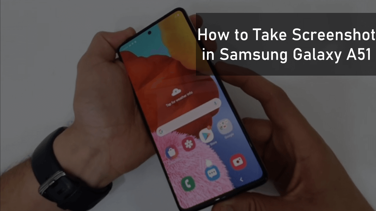 How to Take Screenshot in Samsung Galaxy A7 (Four Methods)