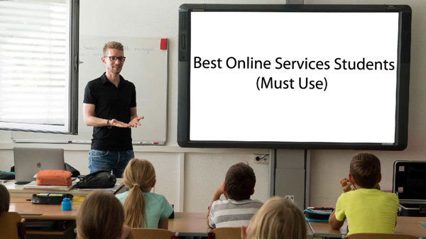 Best Online Services Students Must Use – 2020