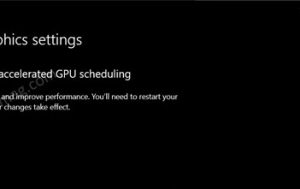 How to Enable Windows 10 Hardware Accelerated GPU Scheduling