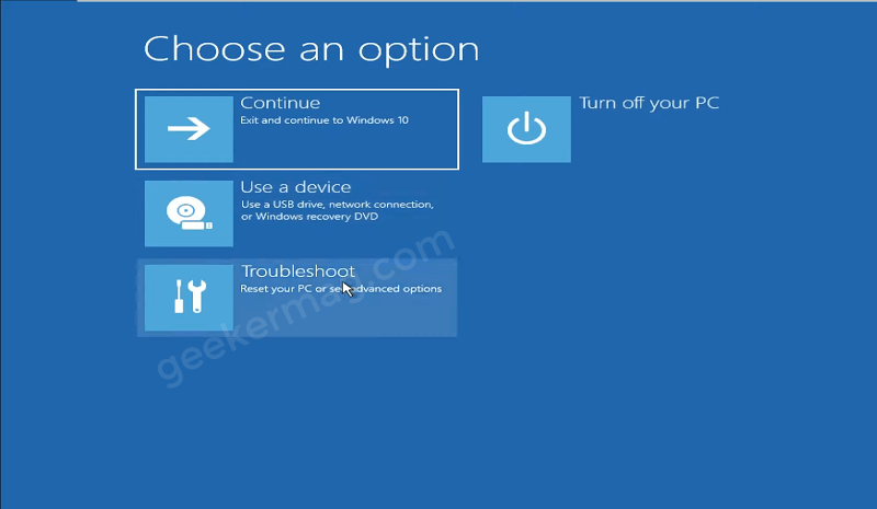 Select Troubleshoot - Windows 11 Recovery